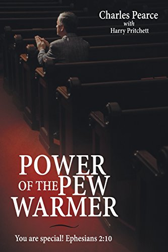 9781462736546: Power of the Pew Warmer