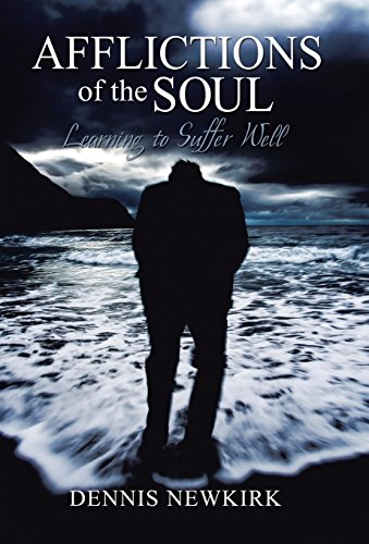 9781462738175: Afflictions of the Soul: Learning to Suffer Well