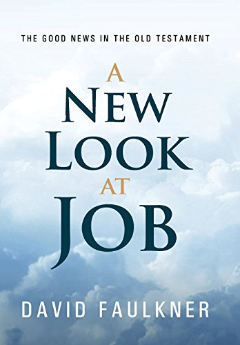 9781462739103: A New Look at Job: The Good News in the Old Testament