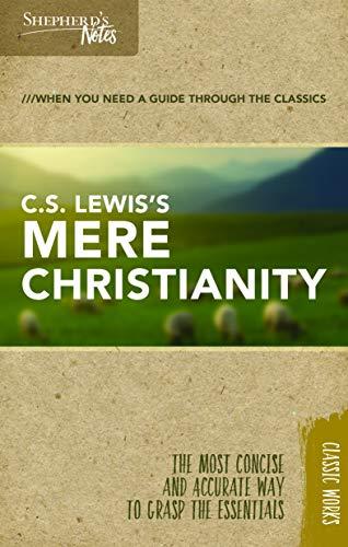9781462749591: Shepherd's Notes: C.S. Lewis's Mere Christianity