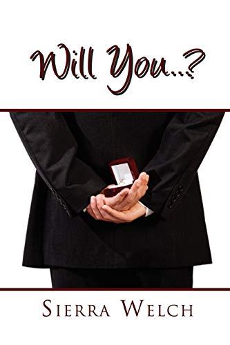 Will You . . . ?: Sierra Welch
