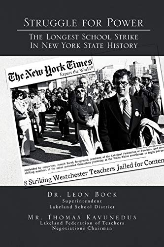 9781462846467: Struggle for Power The Longest School Strike: In New York State History