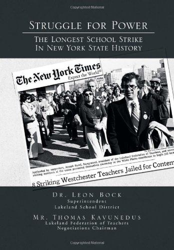 9781462846474: Struggle for Power the Longest School Strike: In New York State History
