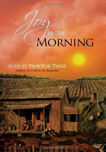 9781462846511: Joy in the Morning