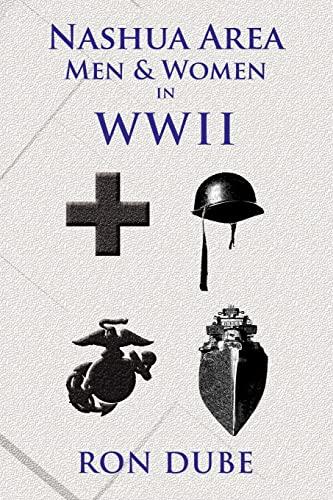 9781462847563: Nashua Area Men and Women in World War II
