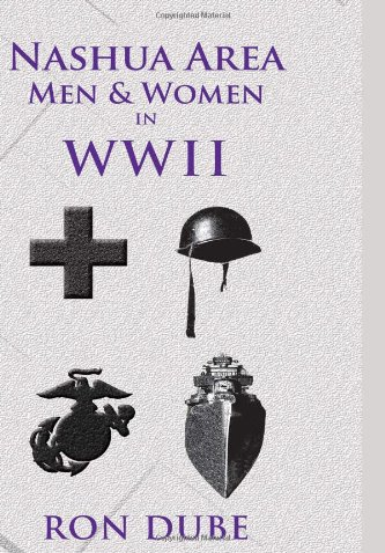 9781462847570: Nashua Area Men and Women in World War II