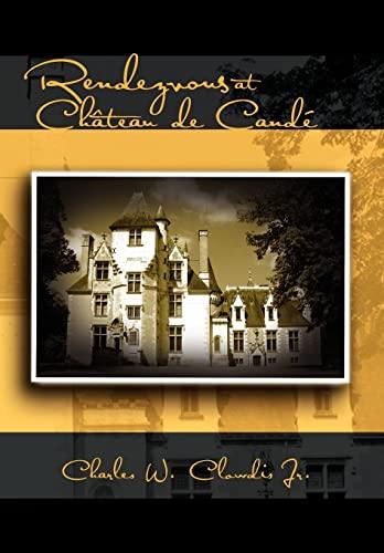 9781462847709: Rendezvous at Chateau de Cande
