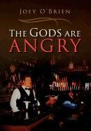 9781462848539: The Gods Are Angry