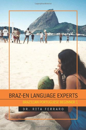 9781462850747: BRAZ-EN LANGUAGE EXPERTS: BRAZILIAN PORTUGUESE BEGINNER 1 (Multilingual Edition)