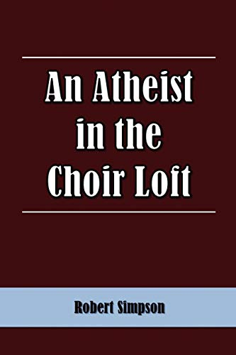 An Atheist in the Choir Loft: Robert Simpson