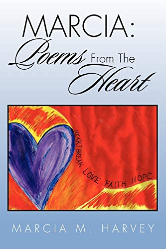9781462853878: MARCIA: Poems From The Heart