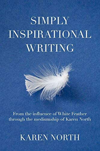 Simply Inspirational Writing: From the Influence of: North, Karen
