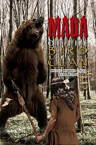 Mada of the Bird Clan: Curse of the Cave Bear Clan (1462854761) by Michael Klein