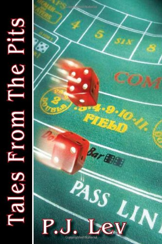 9781462855216: Tales from the Pits: Casino Life