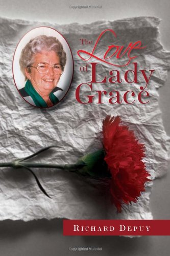 The Love of Lady Grace: Depuy, Richard
