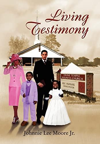 Living Testimony (Hardback) - Johnnie Lee Jr Moore