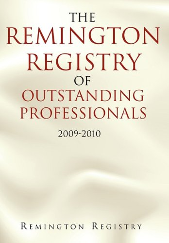 9781462863723: The Remington Registry of Outstanding Professionals: 2009-2010