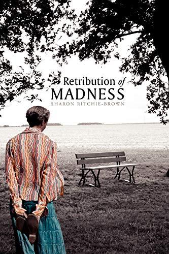 9781462865284: Retribution of Madness