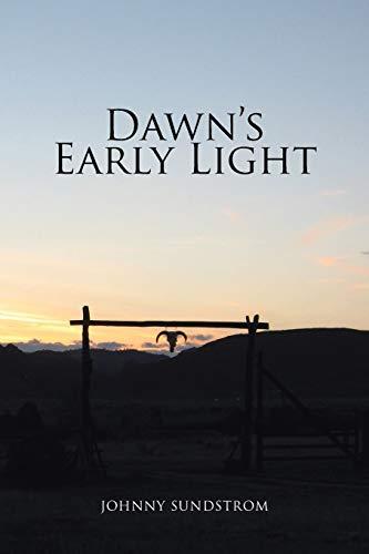 9781462866168: Dawn's Early Light