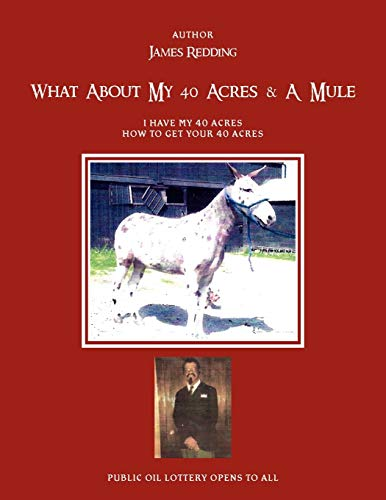 What about My 40 Acres a Mule: James Redding