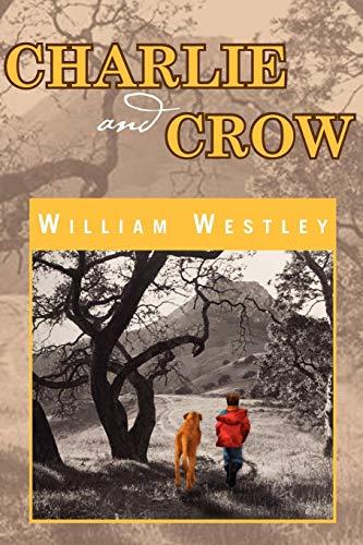 9781462868018: Charlie and Crow