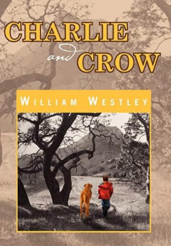 9781462868025: Charlie and Crow