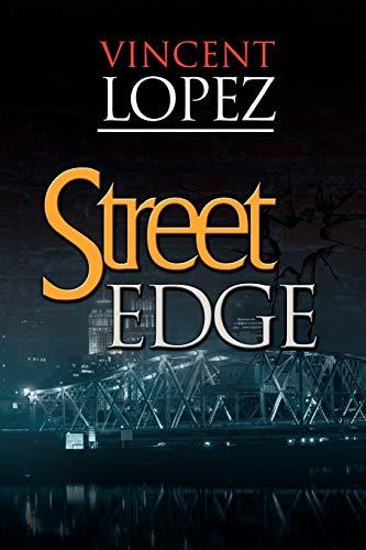 Street Edge: Lopez, Vincent