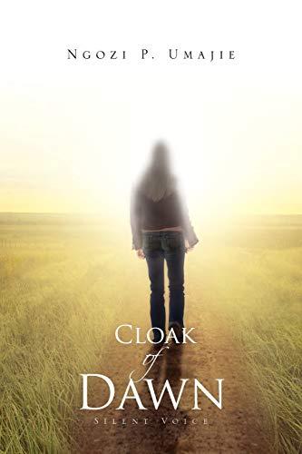 9781462868490: Cloak Of Dawn: Silent Voice