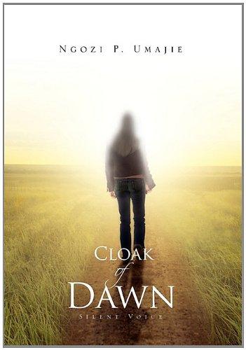 9781462868506: Cloak Of Dawn: Silent Voice