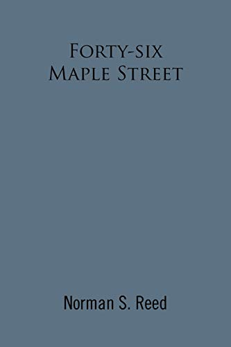 9781462868520: Forty-six Maple Street: Recollections of a Stoneham Lad