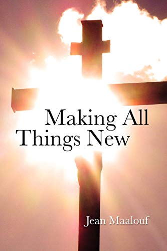 Making All things New: Jean Maalouf