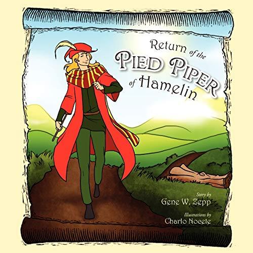 Return of the Pied Piper of Hamelin: Gene W Zepp