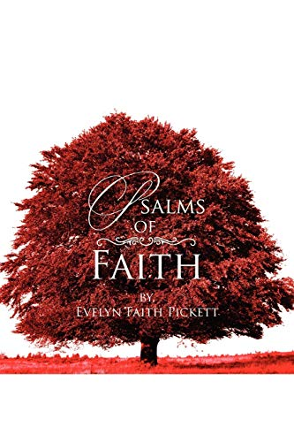 Psalms of Faith (Paperback) - Evelyn Faith Pickett