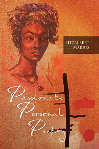 Passionate Personal Poetry - Fitzalbert Marius