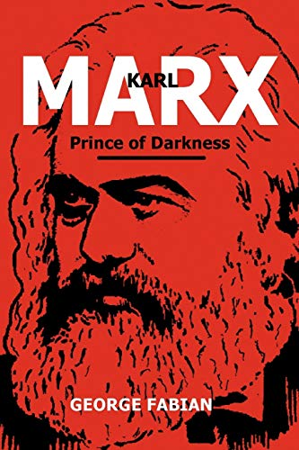 9781462874316: Karl Marx Prince of Darkness