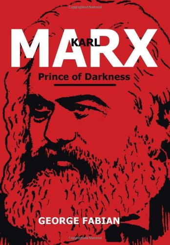 9781462874323: Karl Marx Prince of Darkness