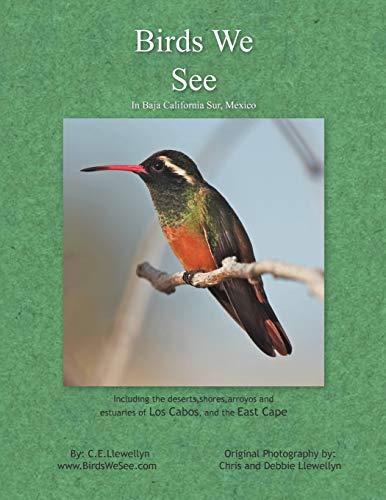 Birds We See: Llewellyn, C. E.