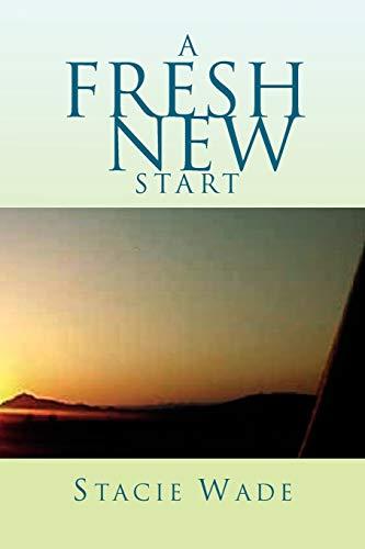 9781462875320: A Fresh New Start
