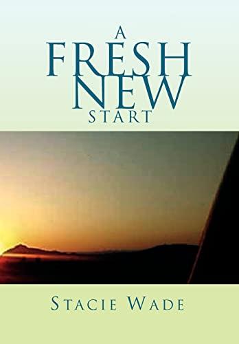 9781462875337: A Fresh New Start
