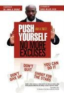 9781462876464: Push Yourself: No More Excuses