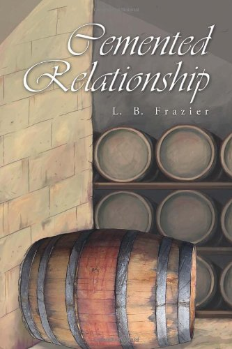 Cemented Relationship: L. B. Frazier