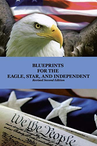 9781462878659: Blueprints for the Eagle, Star, and Independent
