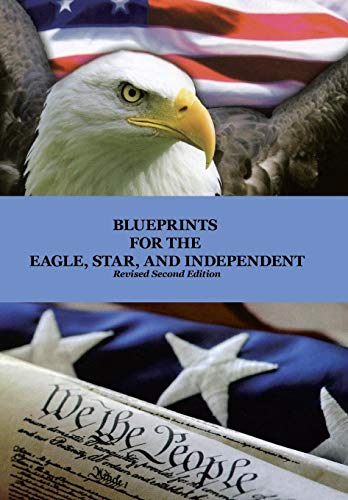 9781462878666: Blueprints for the Eagle, Star, and Independent
