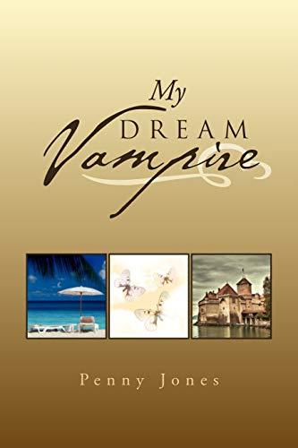 My Dream Vampire: Jones, Penny