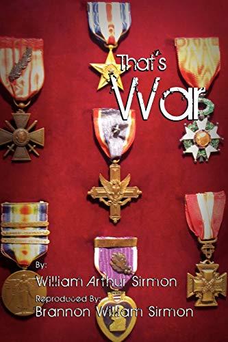Thats War: William Arthur Sirmon