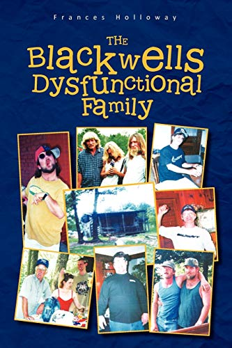 9781462881017: The Blackwells' Dysfunctional Family