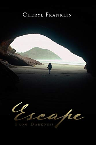 Escape From Darkness: Cheryl Franklin