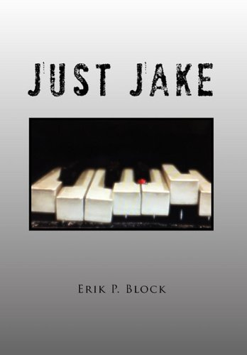 Just Jake: Erik P. Block