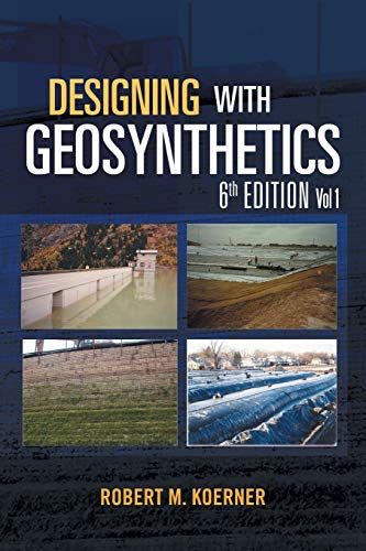 9781462882885: Designing with Geosynthetics - 6th Edition Vol. 1