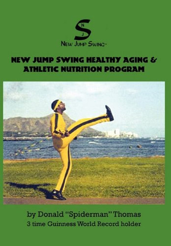 New Jump Swing Healthy Aging Athletic Nutrition Program: Donald Spiderman Thomas